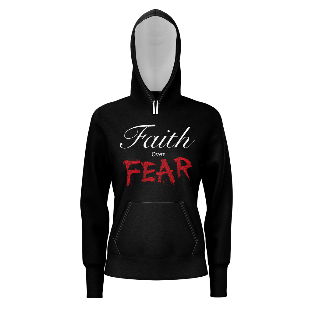 Faith over Fear womens hoodie