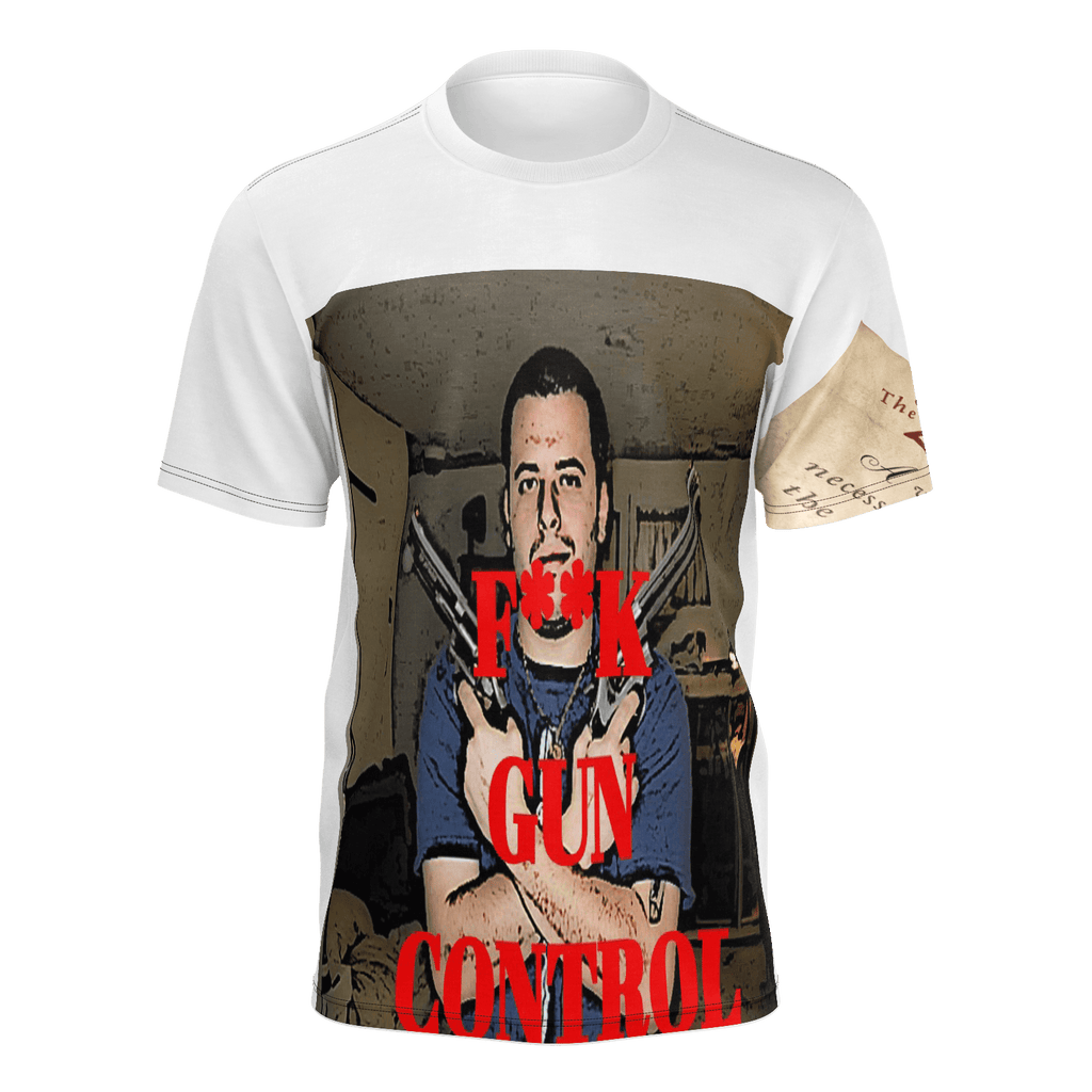F**K GUN CONTROL T SHIRT By Cheech Vitale