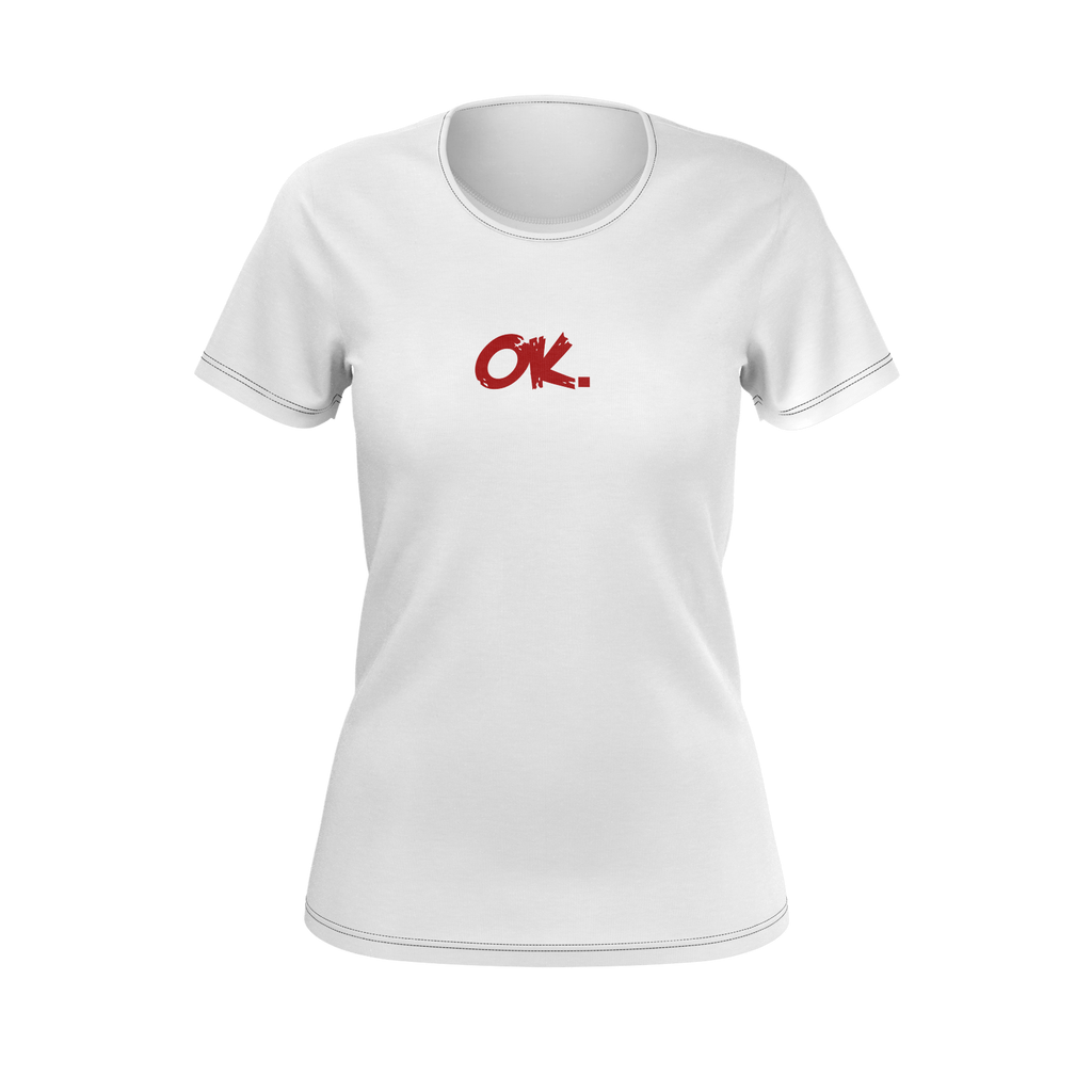 Ok. Plain White Women Tee