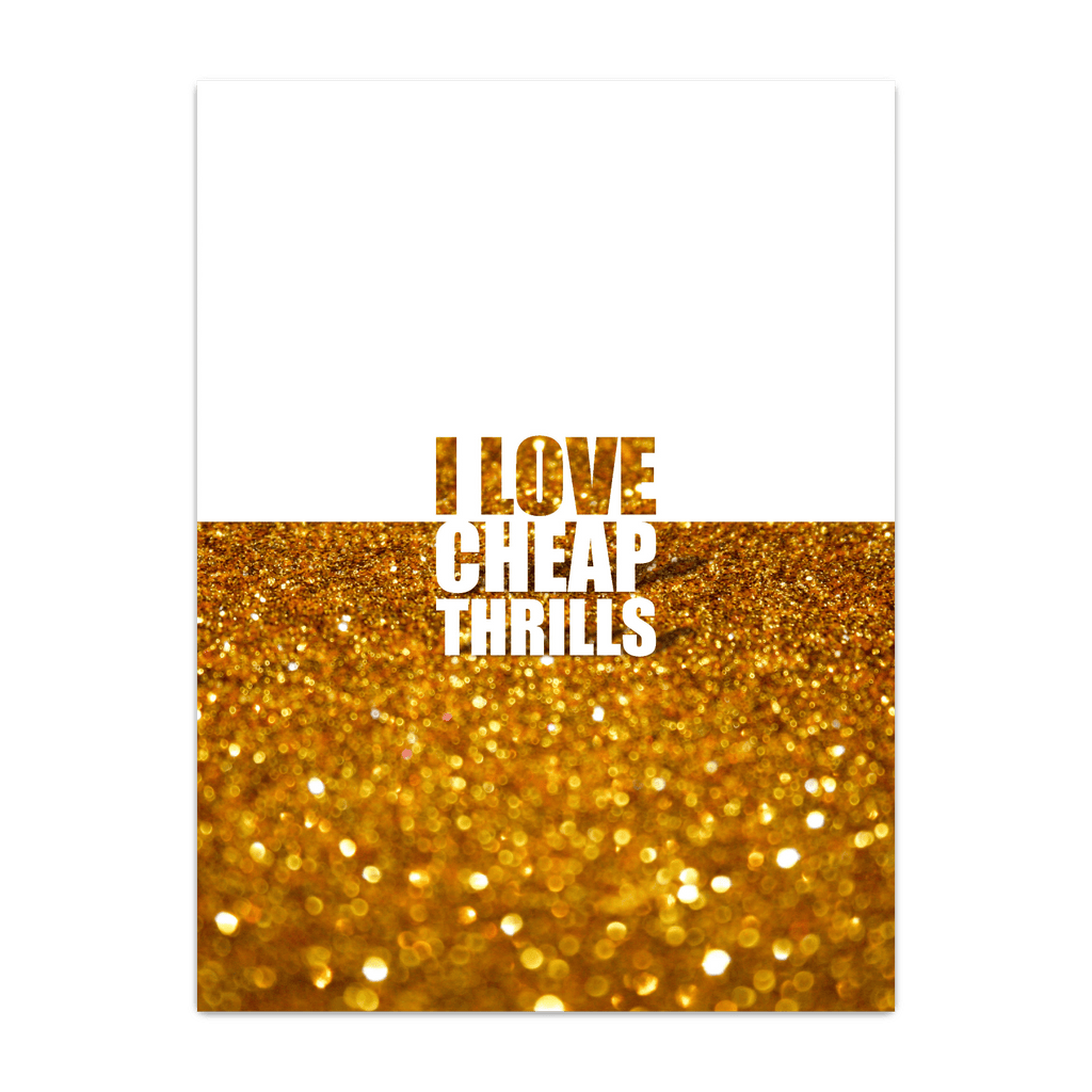 I Love Cheap Thrills - Inspirational Song Lyric