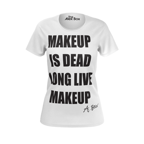 """Makeup is Dead"" T Shirt (slim fit)"