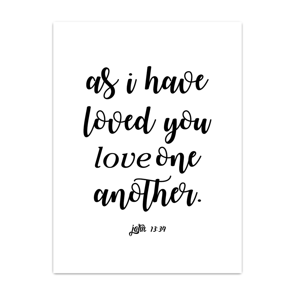 As i have loved you love one another
