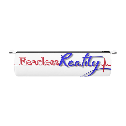 Fearlessreality pencil case