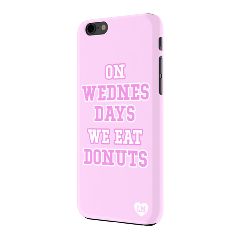 On Wednesdays We Eat Donuts iPhone 6 Case