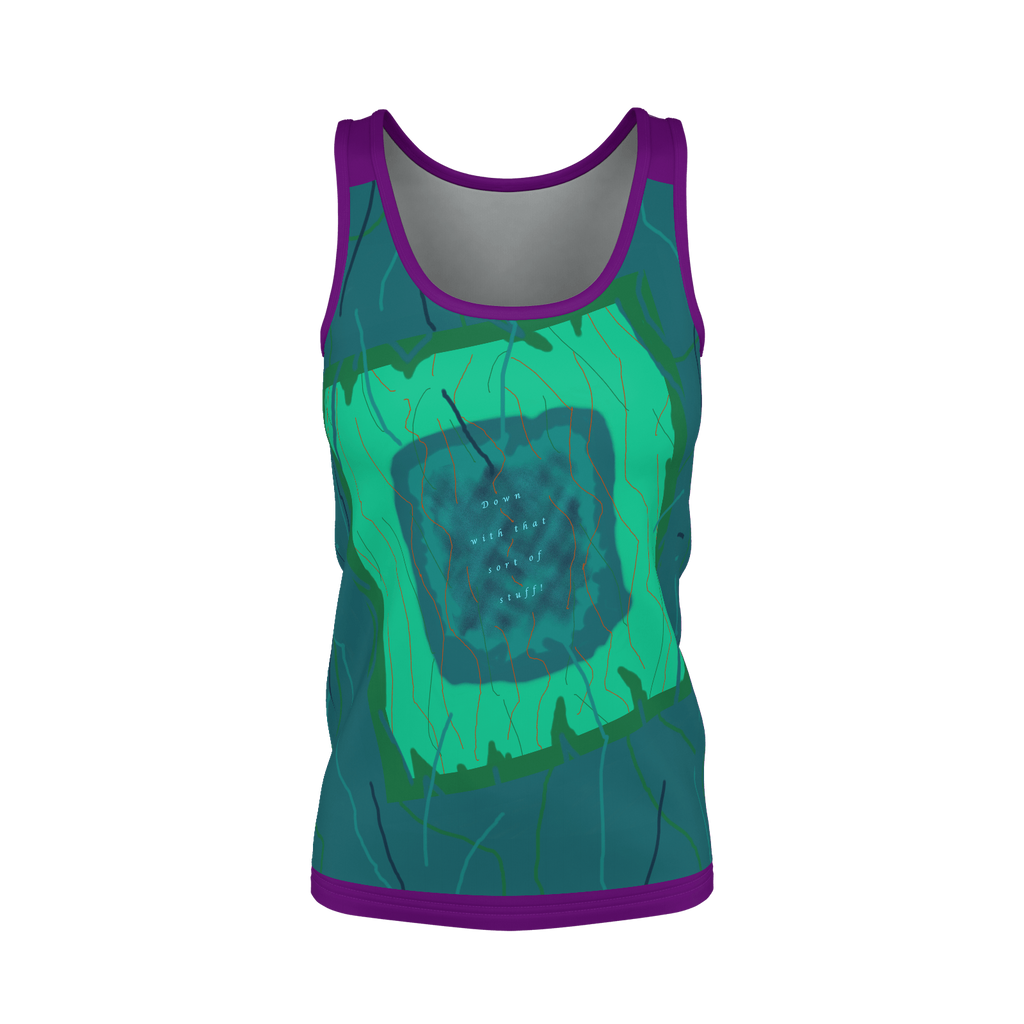 Down with that sort of stuff text design tank top 2