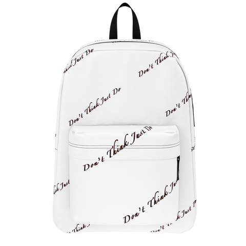 """Don't Think Just Do"" Classic BackPack (Back To School Edition)"