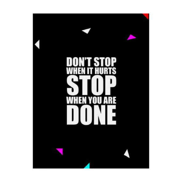 Don't stop when it hurts... Inspirational Quote Fashion
