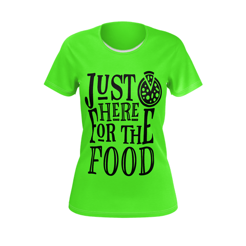 Women's T-Shirt (SJ) JUST HERE FOR THE FOOD