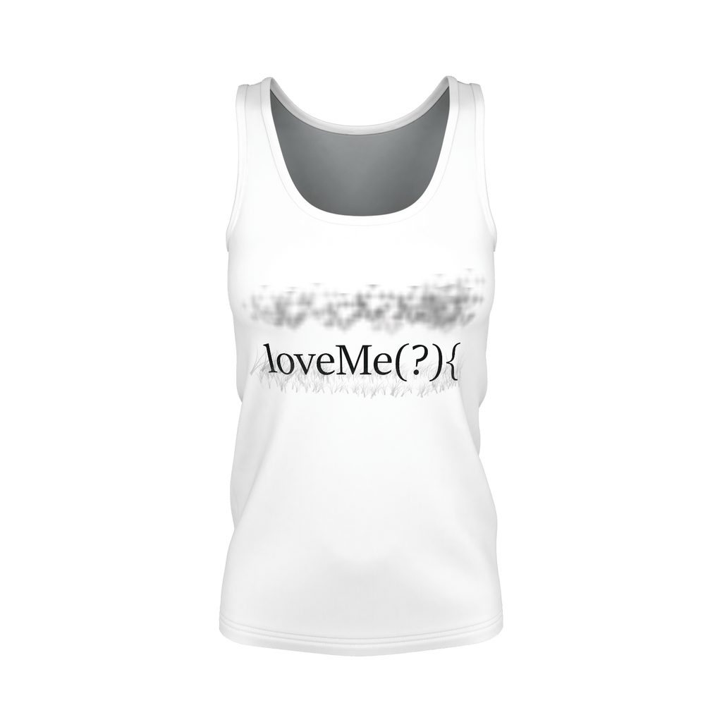 loveMe(?){ Women's Tank