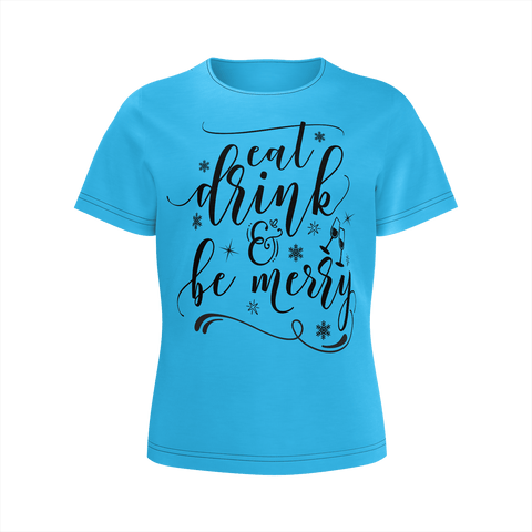 Girls T-Shirt (SJ) EAT DRINK AND BE MERRY