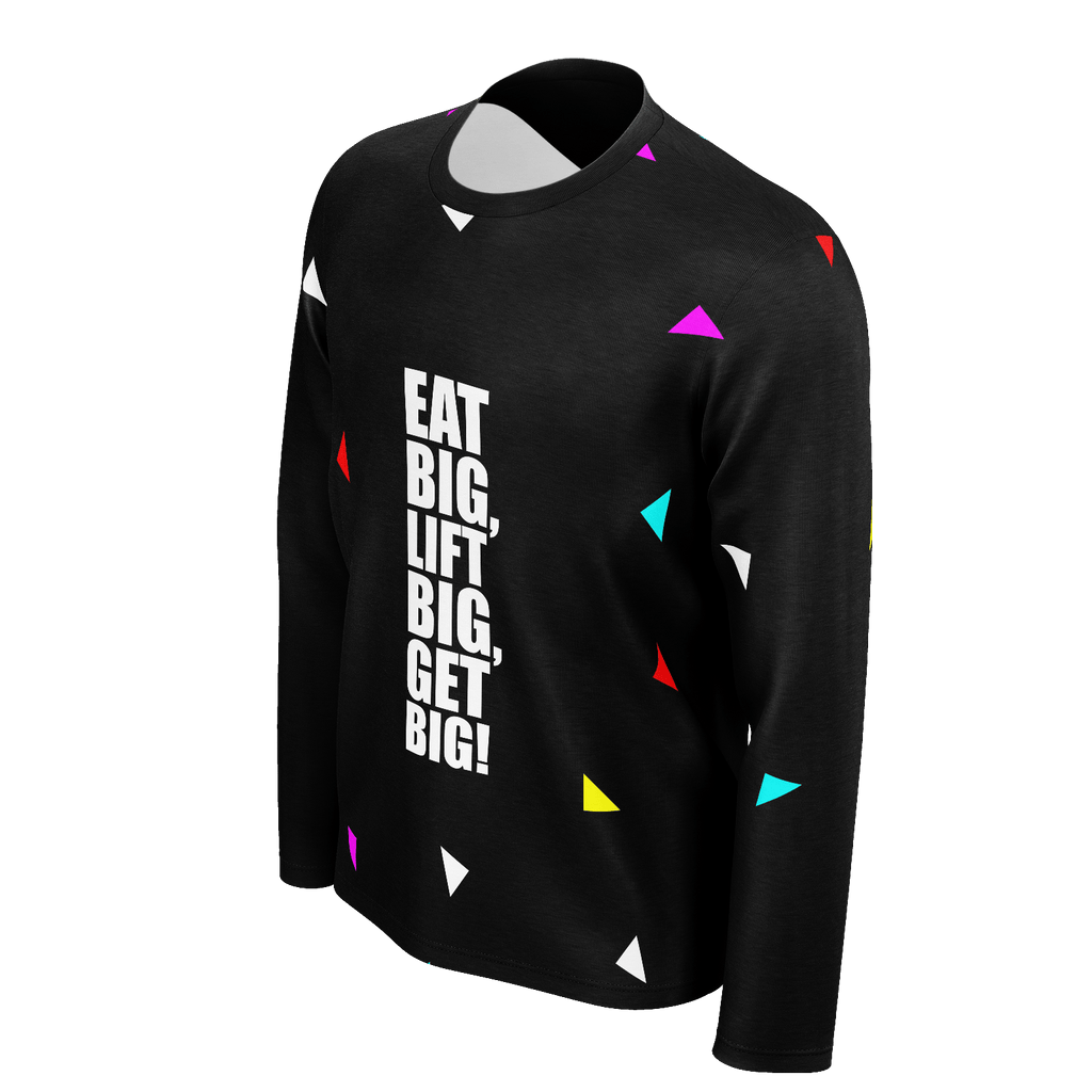 Eat big, lift big, get big...Life Inspirational Fashion (Party Style)