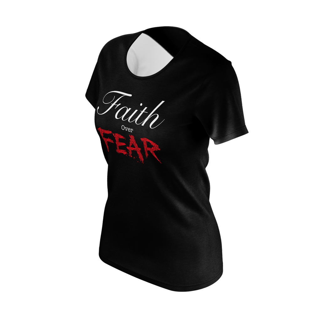 Faith over fear women T-shirt