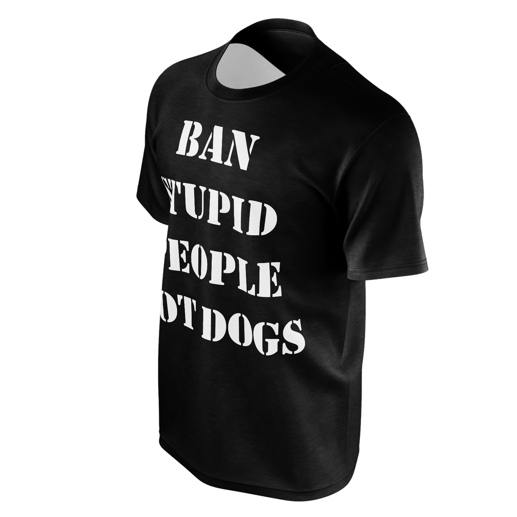 Ban Stupid People Not Dogs T-Shirt Black