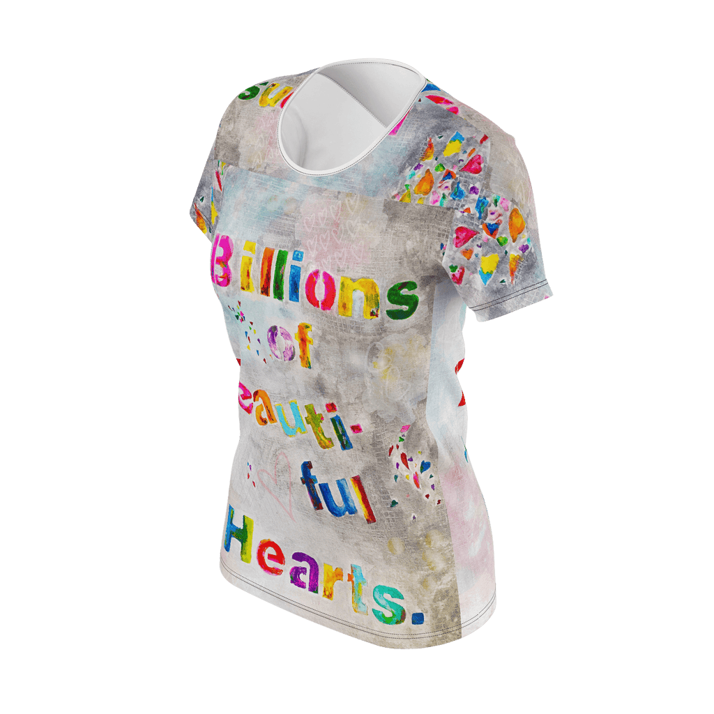 womens tee Billions of Beautiful Hearts