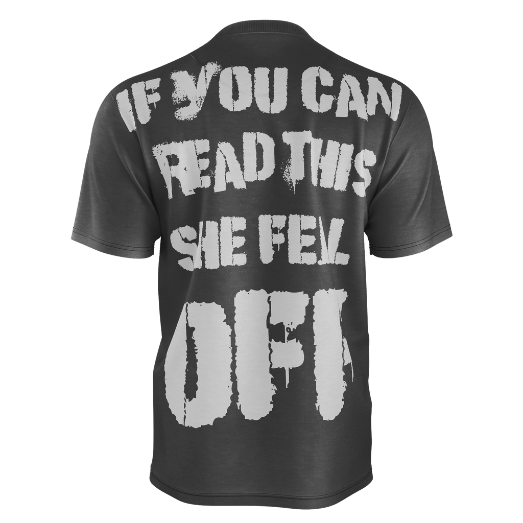 She Fell Off T-shirt