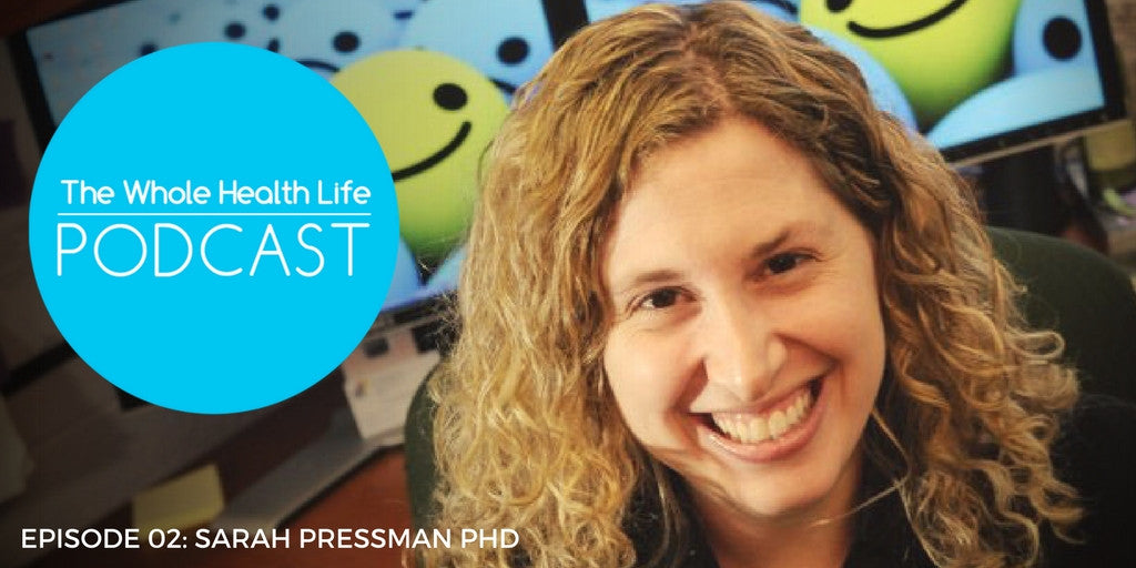 In Conversation with Sarah Pressman PhD