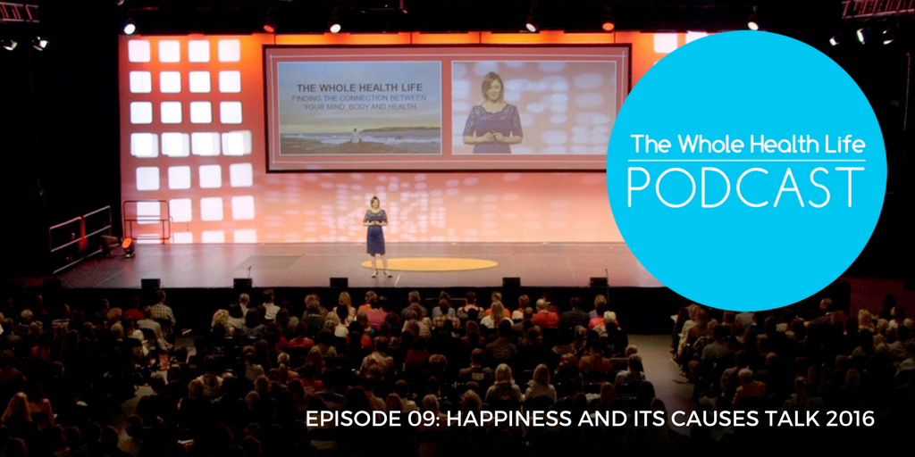EP09: Happiness and Its Causes Talk | The Whole Health Life