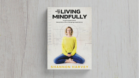 My Year Of Living Mindfully - Book