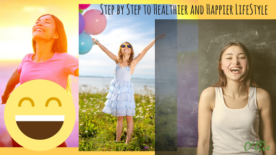 Step by Step to Healthier and Happier Lifestyle