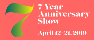 April 12-21 7 Year Anniversary Show