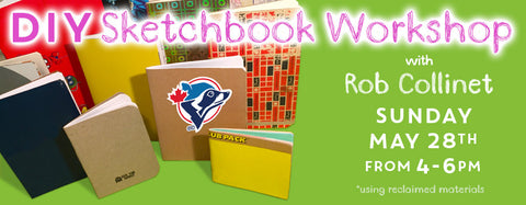 May 28th Book Binding Sketchbook Workshop w/Rob Collinet 4pm-6pm