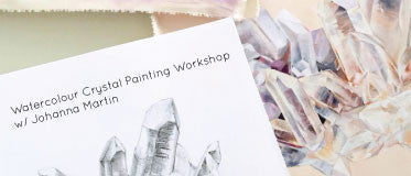 April 10- Johanna Martin Watercolour Crystal Painting Workshop