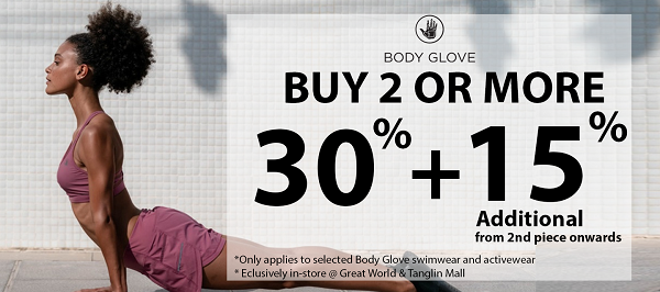Body Glove In- Store Promotion: 30% + Additional 15% from 2nd piece onward