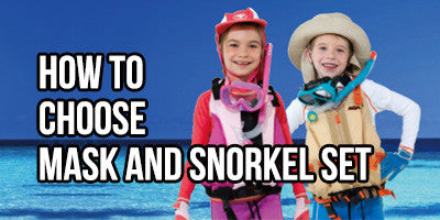 Five Tips on How to Choose a Mask and Snorkel Set