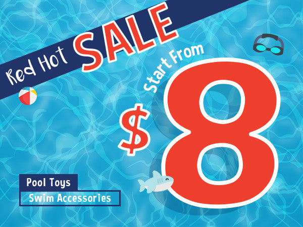 The Red Hot Sale – Pool Toys & Swim Accessories on Sale