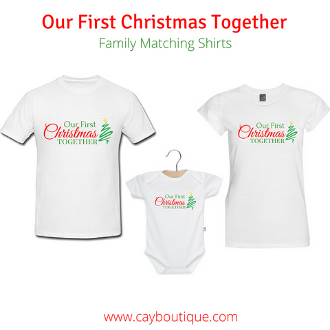"Set of 3 ""Our First Christmas Together"" Shirts for Dad, Mom & Baby"