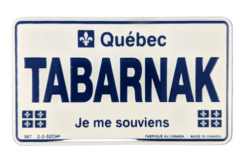 Tabarnak Fridge Magnet