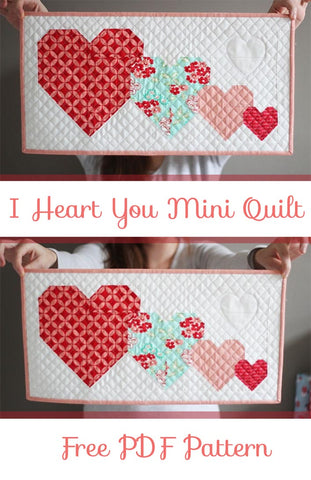 I Heart You Mini Quilt, Free PDF Pattern