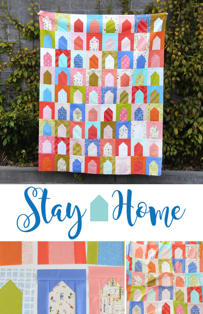 Stay Home Quilt Pattern, FREE
