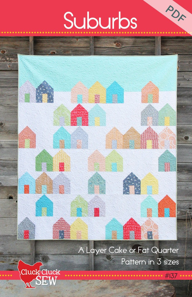 Suburbs quilt pattern from Cluck Cluck Sew