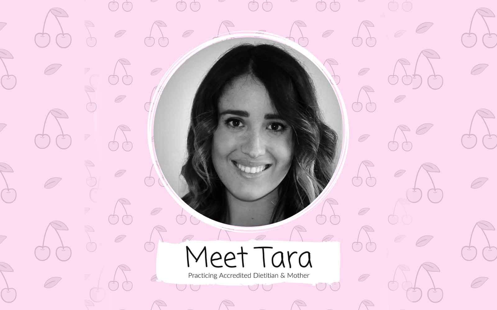 Meet Tara, our expert Dietitian