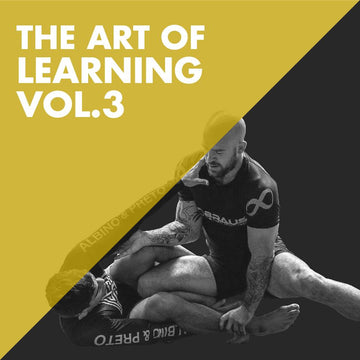 Art of Learning Jiu Jitsu Vol. 3 -No Gi