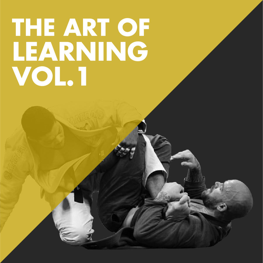 The Art of Learning Jiu Jitsu Vol. 1