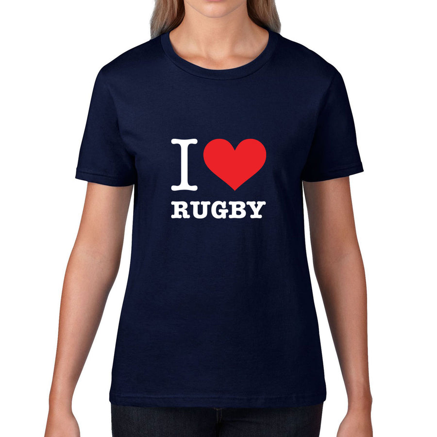 Women's I Love Rugby Tee