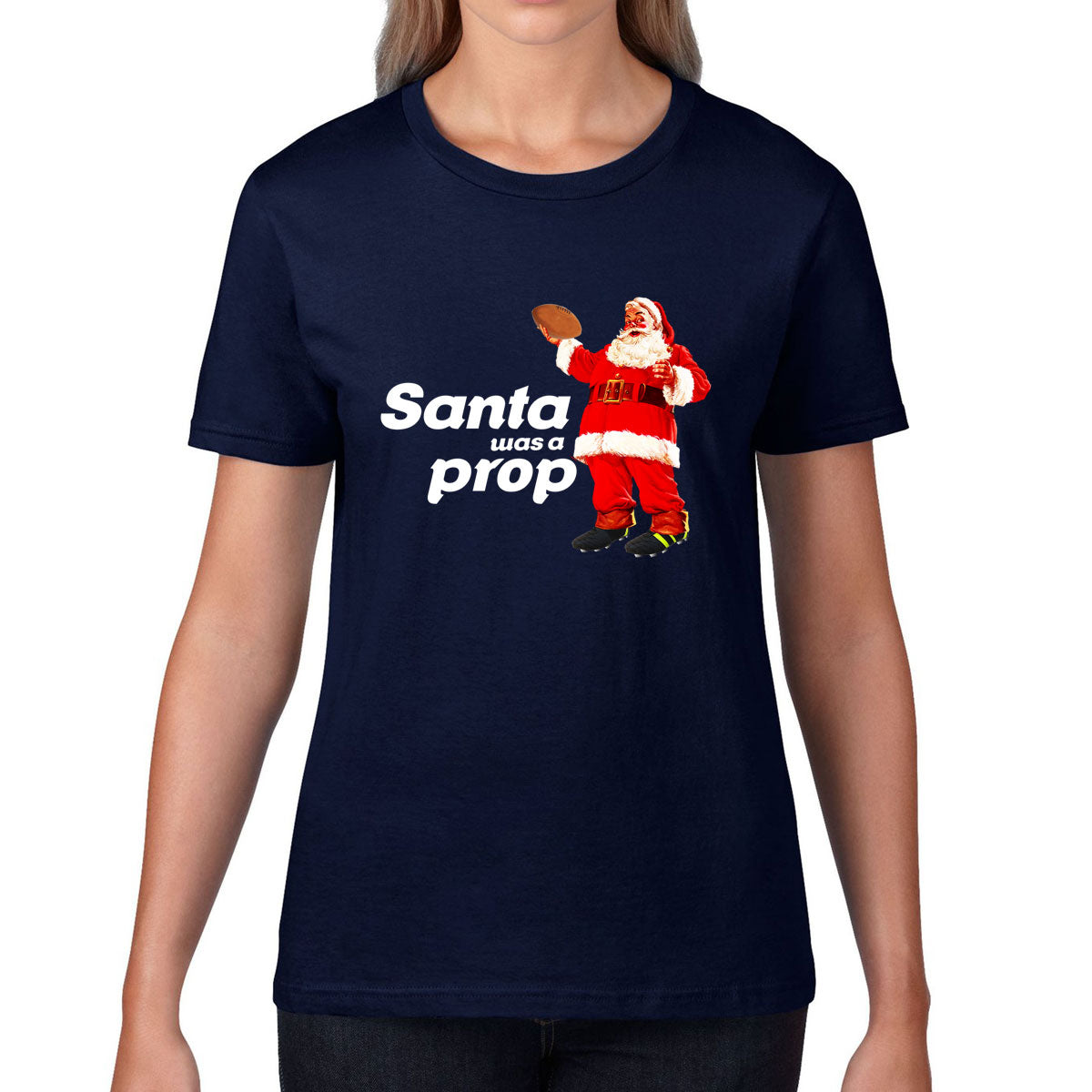 Women's Santa Was A Prop Rugby Christmas Tee - First XV rugbystuff.com
