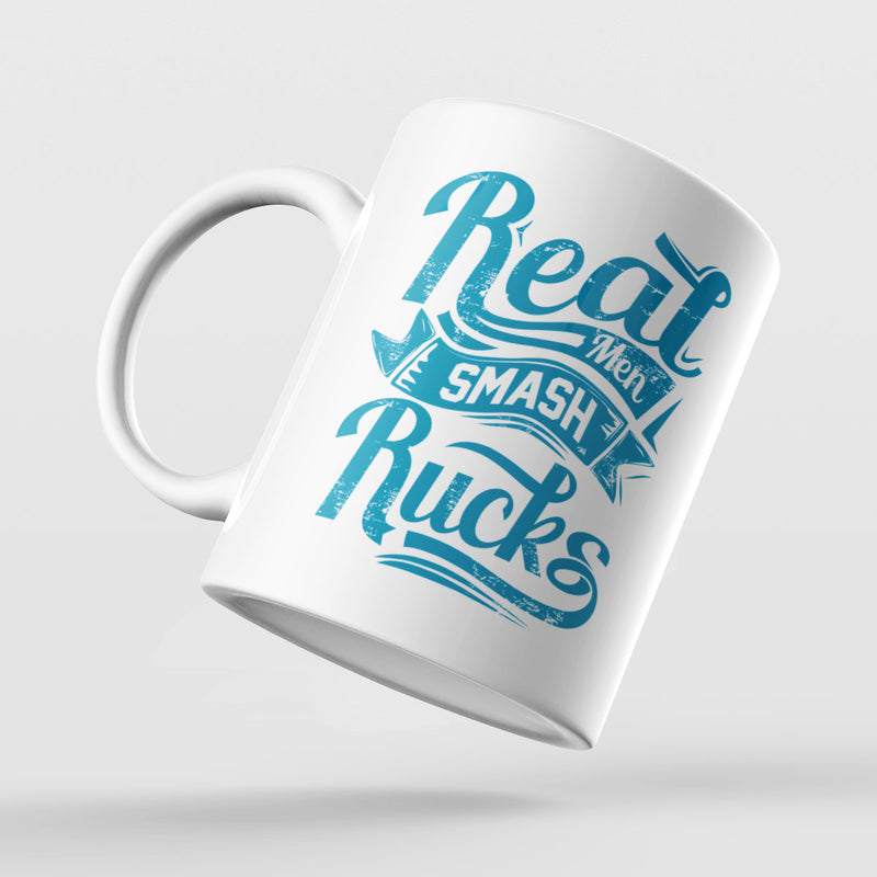 Real Men Smash Rucks Rugby Mug