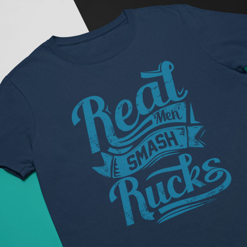 Real Men Smash Rucks Rugby Tee - First XV rugbystuff.com