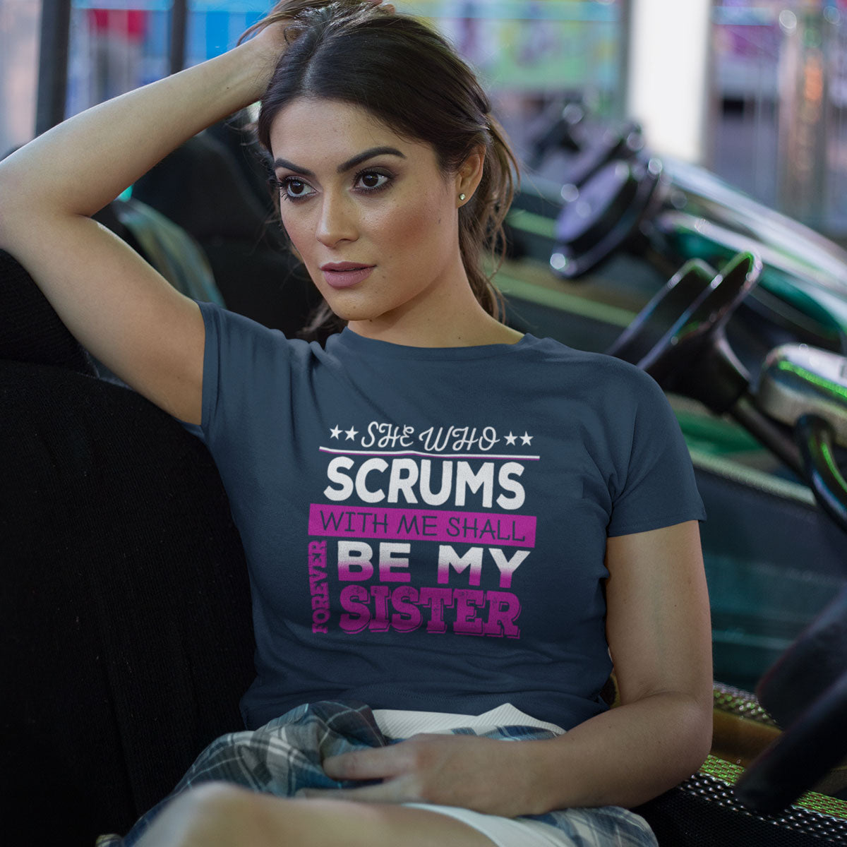 Women's She Who Scrums With Me Shall Forever Be My Sister Rugby Tee