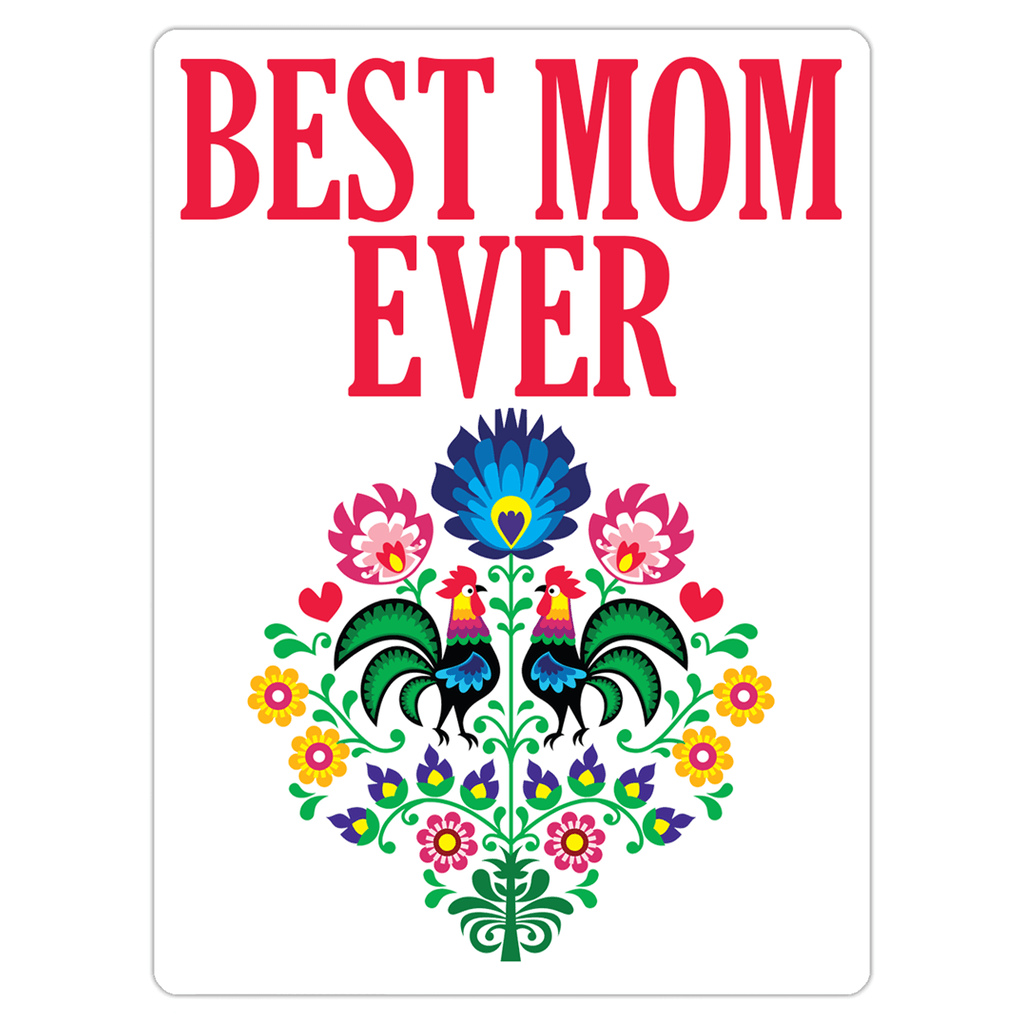 Best Mom Ever Magnet