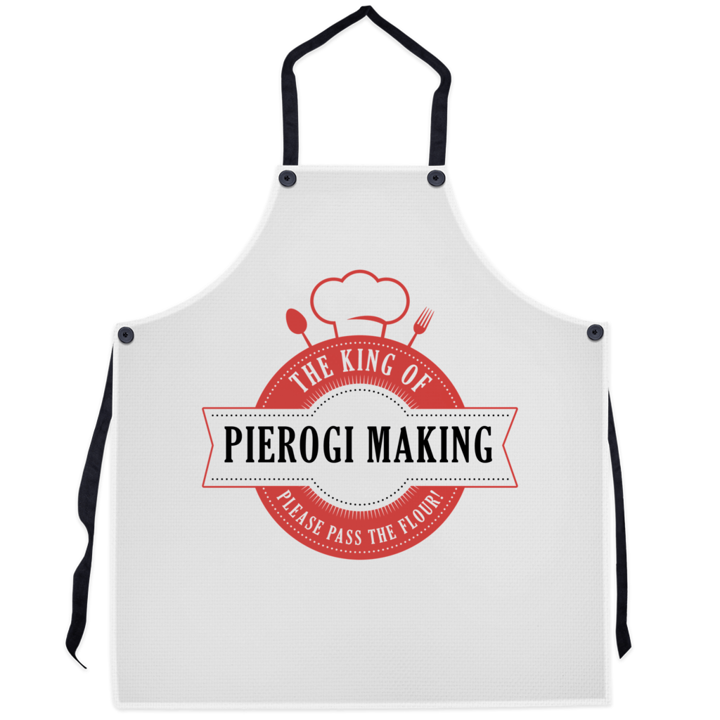 The King Of Pierogi Making Premium Kitchen Apron - 29.5x32 inch - Polish Shirt Store