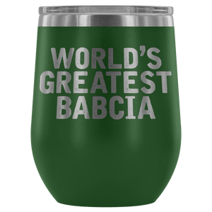 World's Greatest Babcia Wine Tumbler - Green - Polish Shirt Store