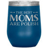 Polish Mothers Day Wine Tumbler Gift - Blue - Polish Shirt Store