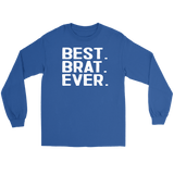 Best Brat Ever - Gildan Long Sleeve Tee / Royal / S - Polish Shirt Store