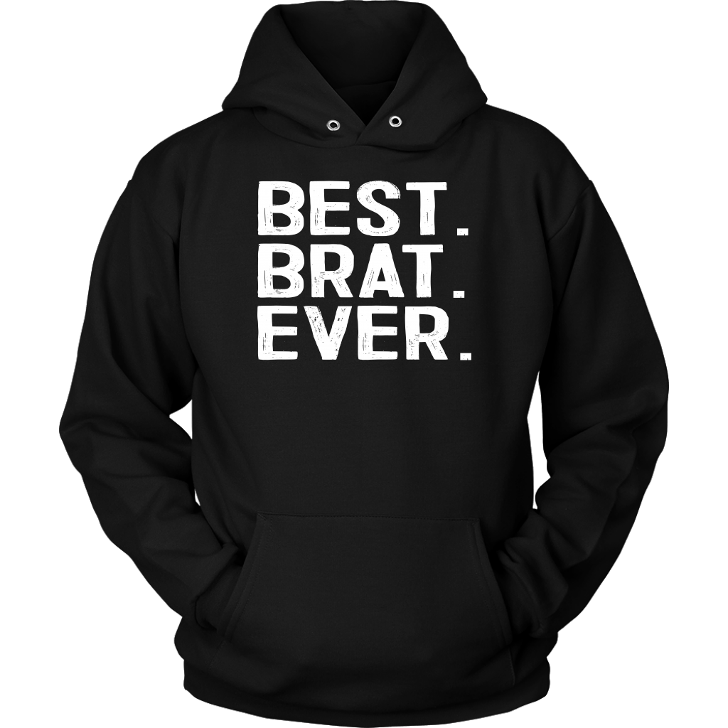 Best Brat Ever - Unisex Hoodie / Black / S - Polish Shirt Store