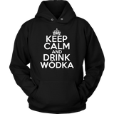 Keep Calm And Drink Wodka - Unisex Hoodie / Black / S - Polish Shirt Store