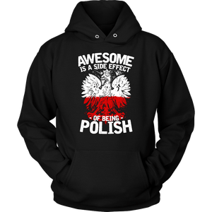 Awesome Is A Side Effect Of Being Polish - Unisex Hoodie / Black / S - Polish Shirt Store